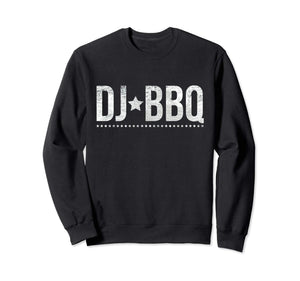 DJ BBQ Solo Barbecue Food and Entertainment Sweatshirt