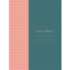 Our Family: A Fill-in Book of Traditions