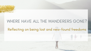 Where have all the wanderers gone?