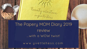 2019 MOM Diary by the Papery - An Honest Review
