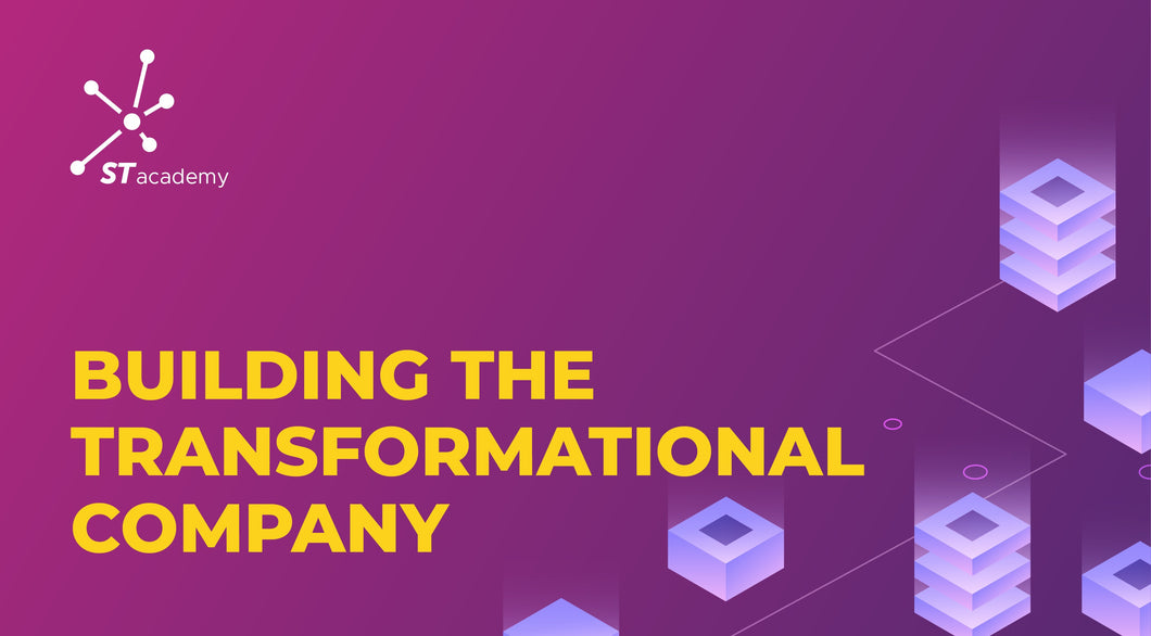Building the Transformational Company Certification Program | Instructor-Led February 2021