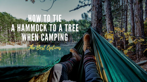 The Best Ways On How To Tie A Hammock Around A Tree