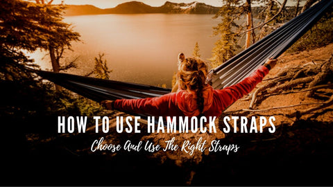 A guide on how to use hammock straps