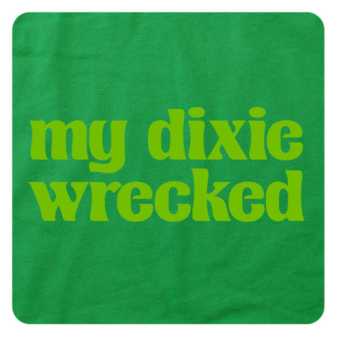 My Dixie Wrecked