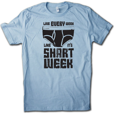 Live Every Week Like it's SHART WEEK