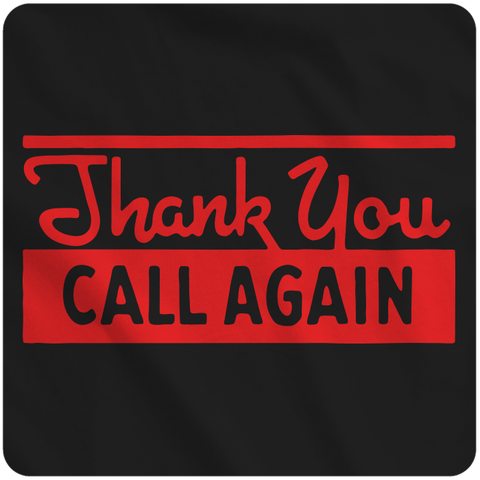 Thank You, Call Again