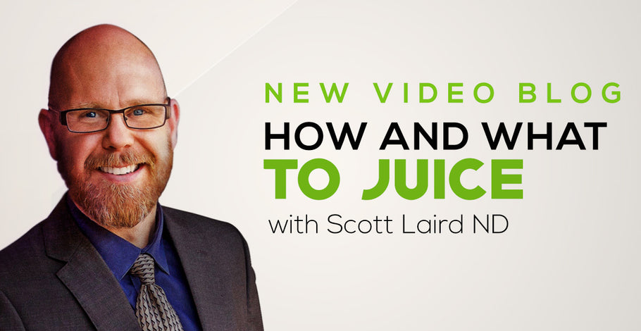 How and What To Juice