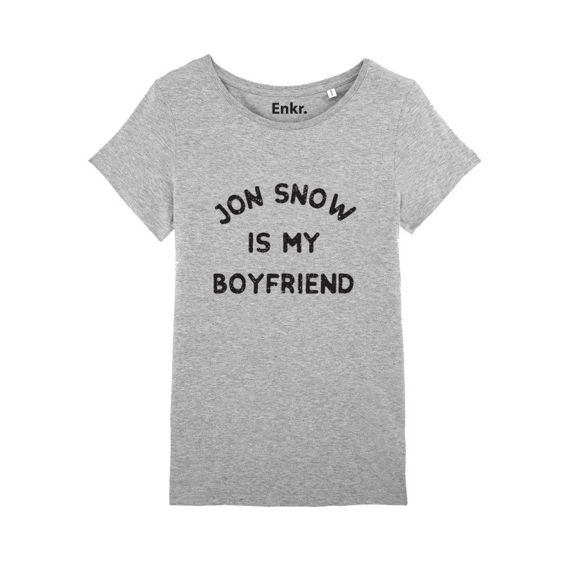 Jon Snow is my boyfriend - T-shirt Femme