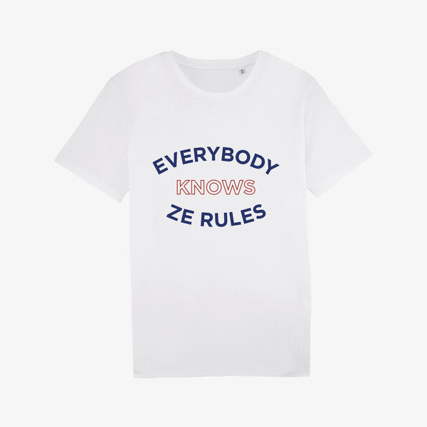 Everybody Knows Ze Rules - T-shirt Mixte