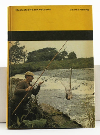 Coarse Fishing, Illustrated Teach Yourself