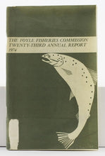 Load image into Gallery viewer, The Foyle Fisheries Commission Twenty-Third Annual Report, 1974
