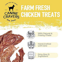 Load image into Gallery viewer, Canine Cravers Farm Fresh Chicken Single Ingredient Dog Treats 5.3 oz pouch