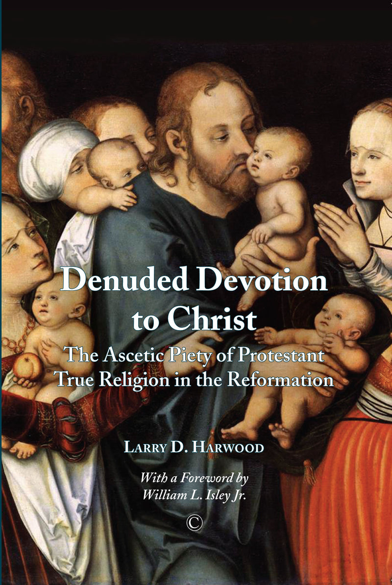 Denuded Devotion to Christ