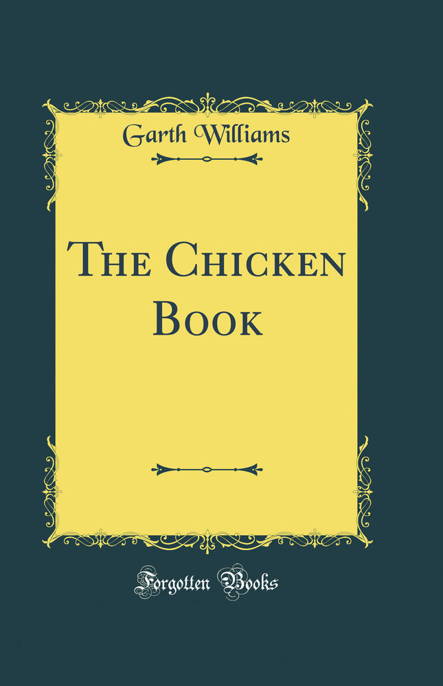 The Chicken Book (Classic Reprint)