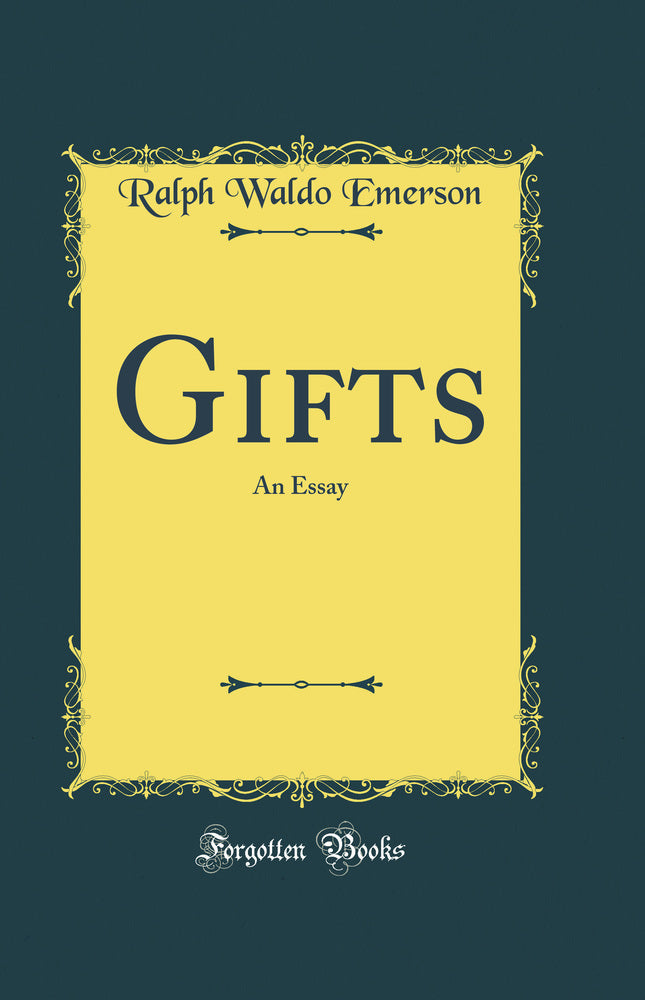 Gifts: An Essay (Classic Reprint)