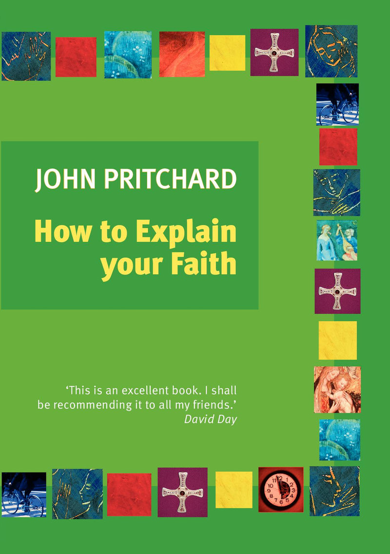 How to Explain Your Faith?