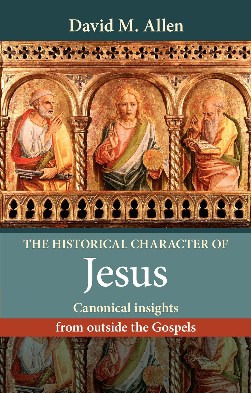 The Historical Character of Jesus