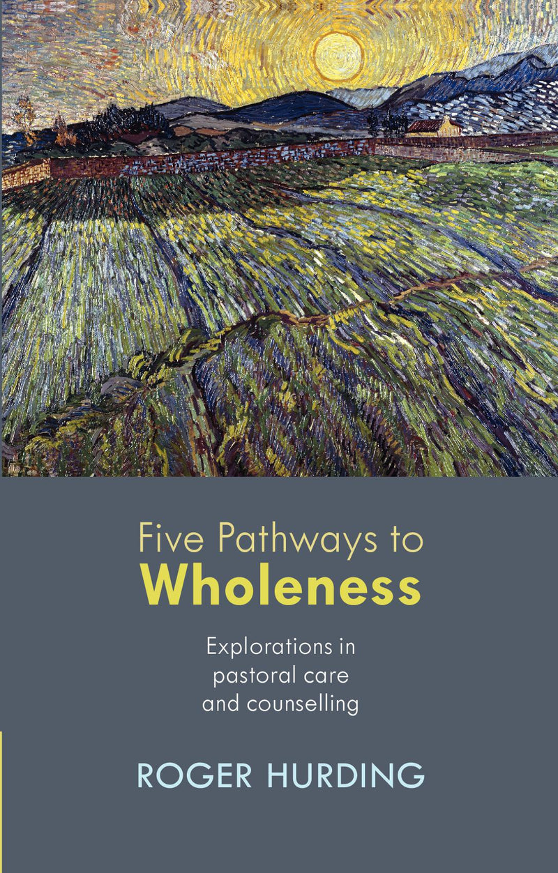 Five Pathways to Wholeness