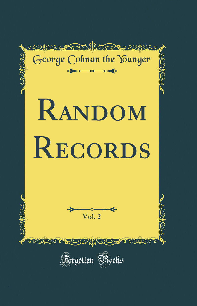 Random Records, Vol. 2 (Classic Reprint)