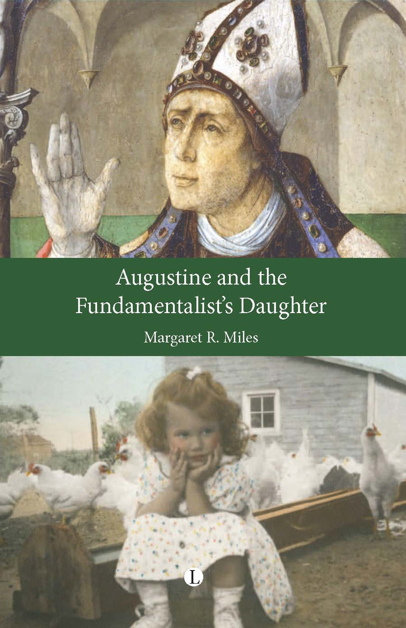 Augustine and the Fundamentalists Daughter