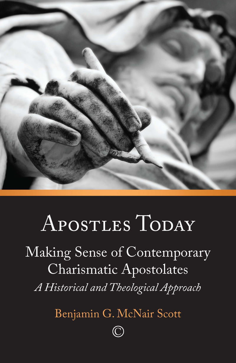 Apostles Today: Making Sense of Contemporary Christian Apostolates