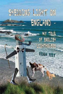 Shedding Light on England - My Tour of English Lighthouses