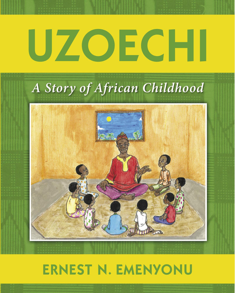 Uzoechi : A Story of African Childhood