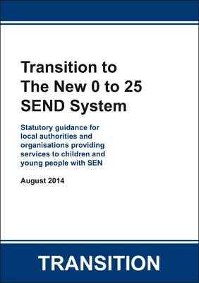 Transition to the New 0 to 25 SEND System
