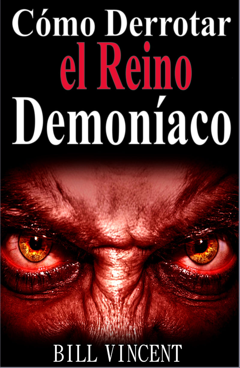 C?mo Derrotar el Reino Demon?aco (Spanish Edition)