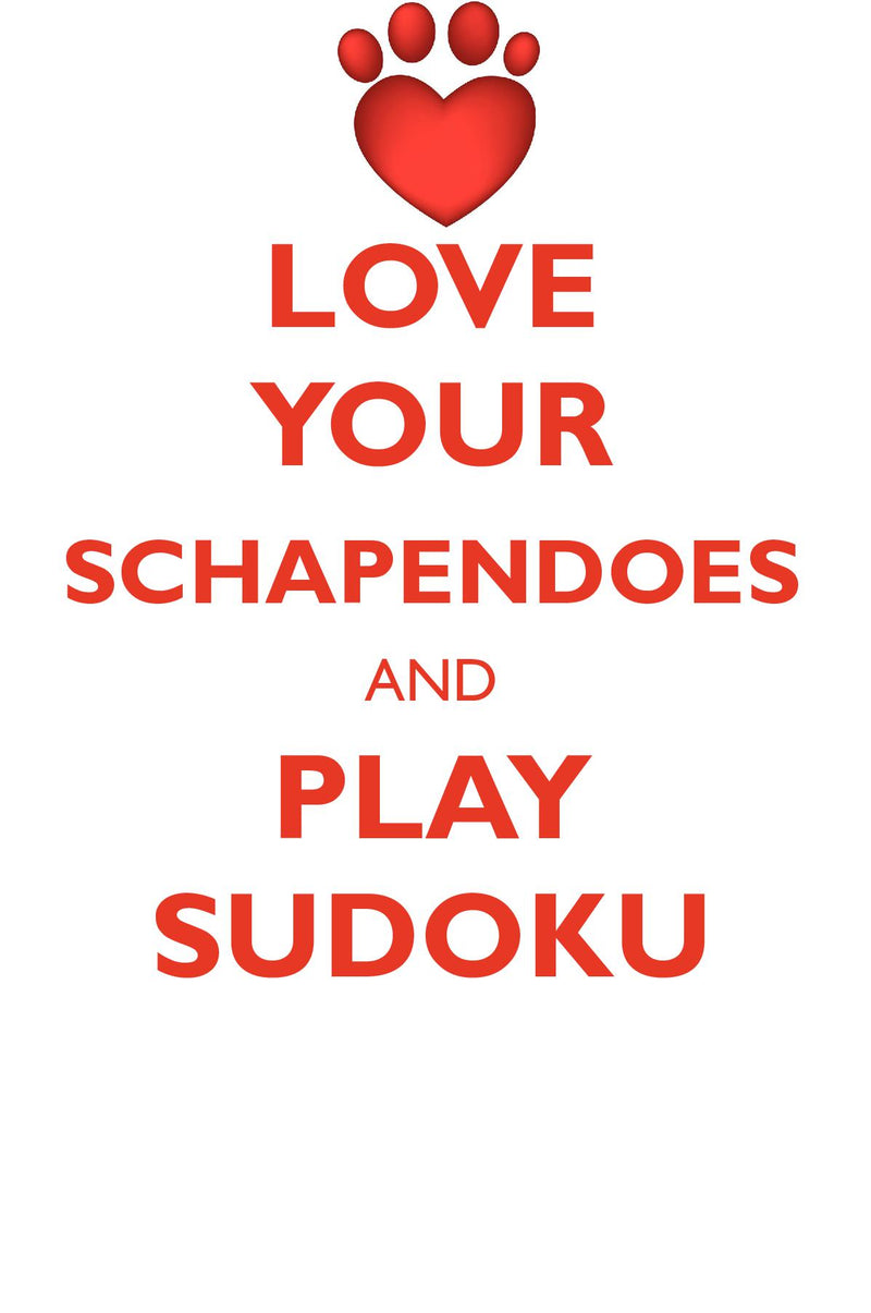 LOVE YOUR SCHAPENDOES AND PLAY SUDOKU SCHAPENDOES SUDOKU LEVEL 1 of 15