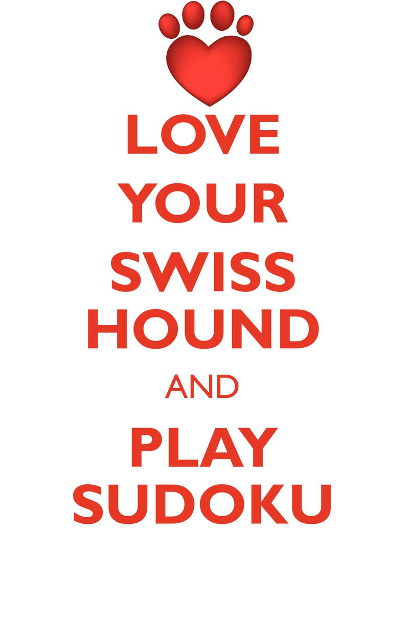 LOVE YOUR SWISS HOUND AND PLAY SUDOKU SWISS HOUND SUDOKU LEVEL 1 of 15