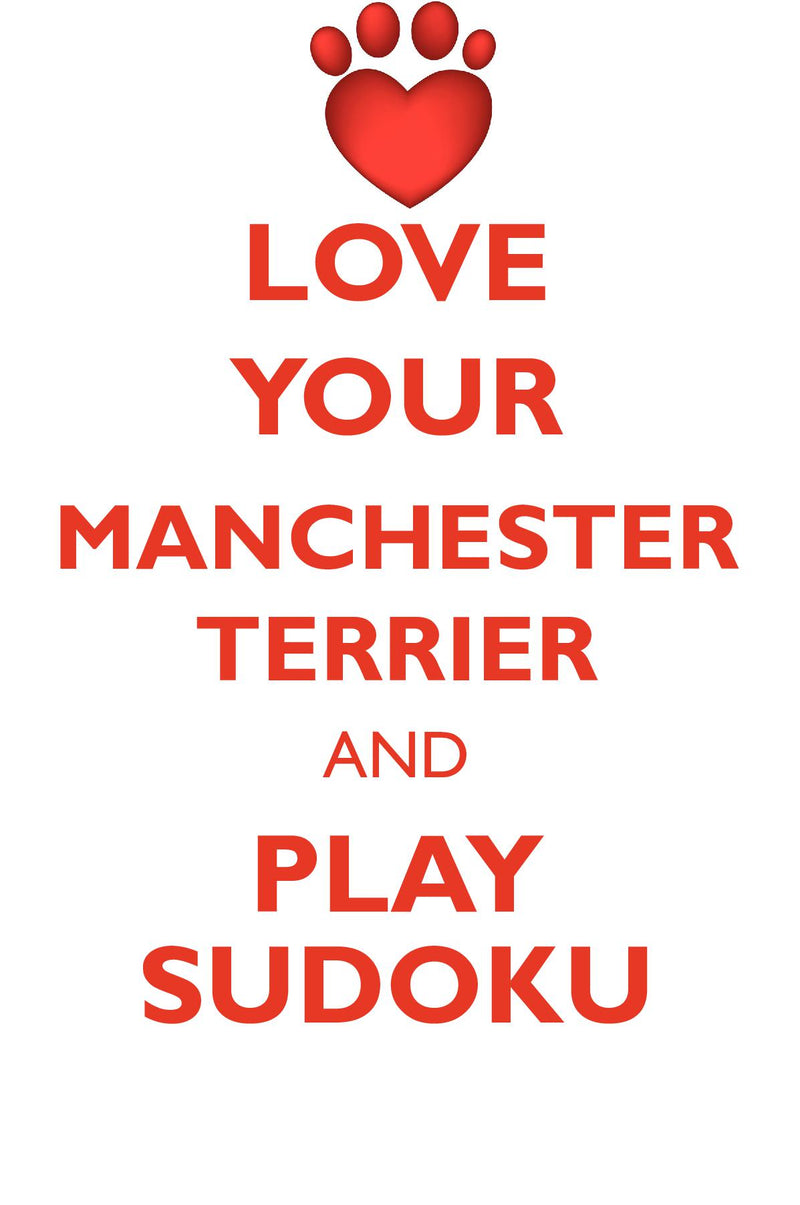 LOVE YOUR MANCHESTER TERRIER AND PLAY SUDOKU TOY MANCHESTER TERRIER SUDOKU LEVEL 1 of 15