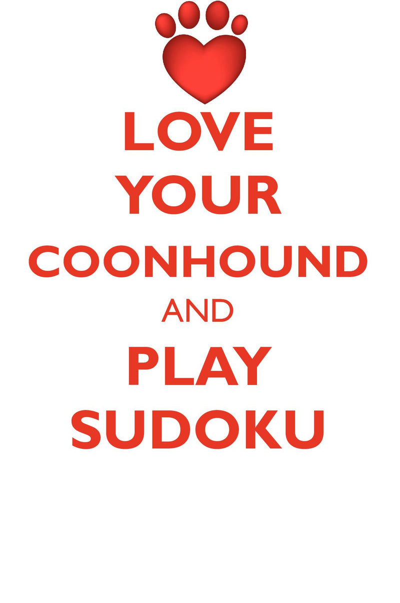 LOVE YOUR COONHOUND AND PLAY SUDOKU TREEING WALKER COONHOUND SUDOKU LEVEL 1 of 15
