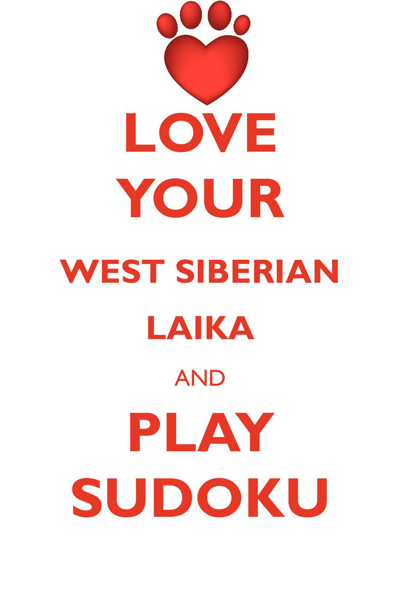 LOVE YOUR WEST SIBERIAN LAIKA AND PLAY SUDOKU WEST SIBERIAN LAIKA SUDOKU LEVEL 1 of 15