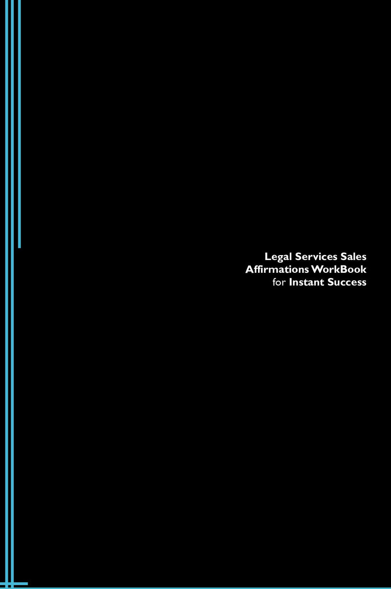 Legal Services Sales Affirmations Workbook for Instant Success. Legal Services Sales Positive & Empowering Affirmations Workbook. Includes:  Legal Services Sales Subliminal Empowerment.