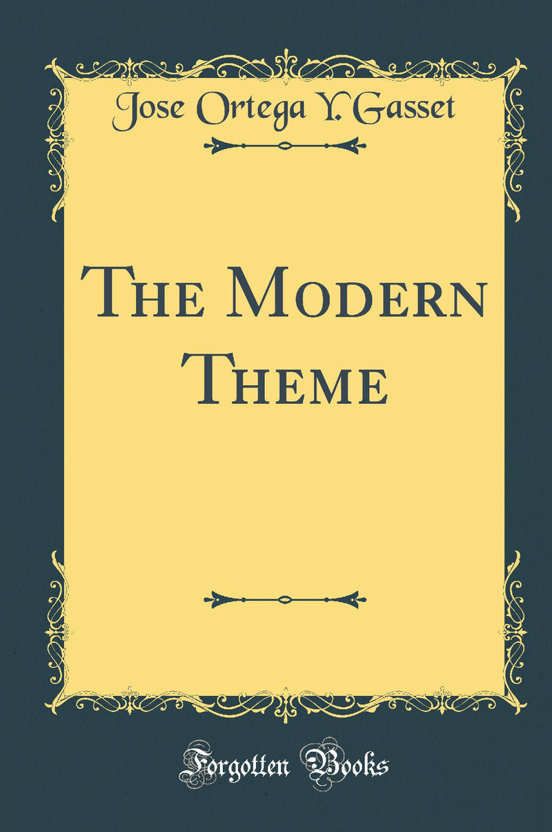 The Modern Theme (Classic Reprint)