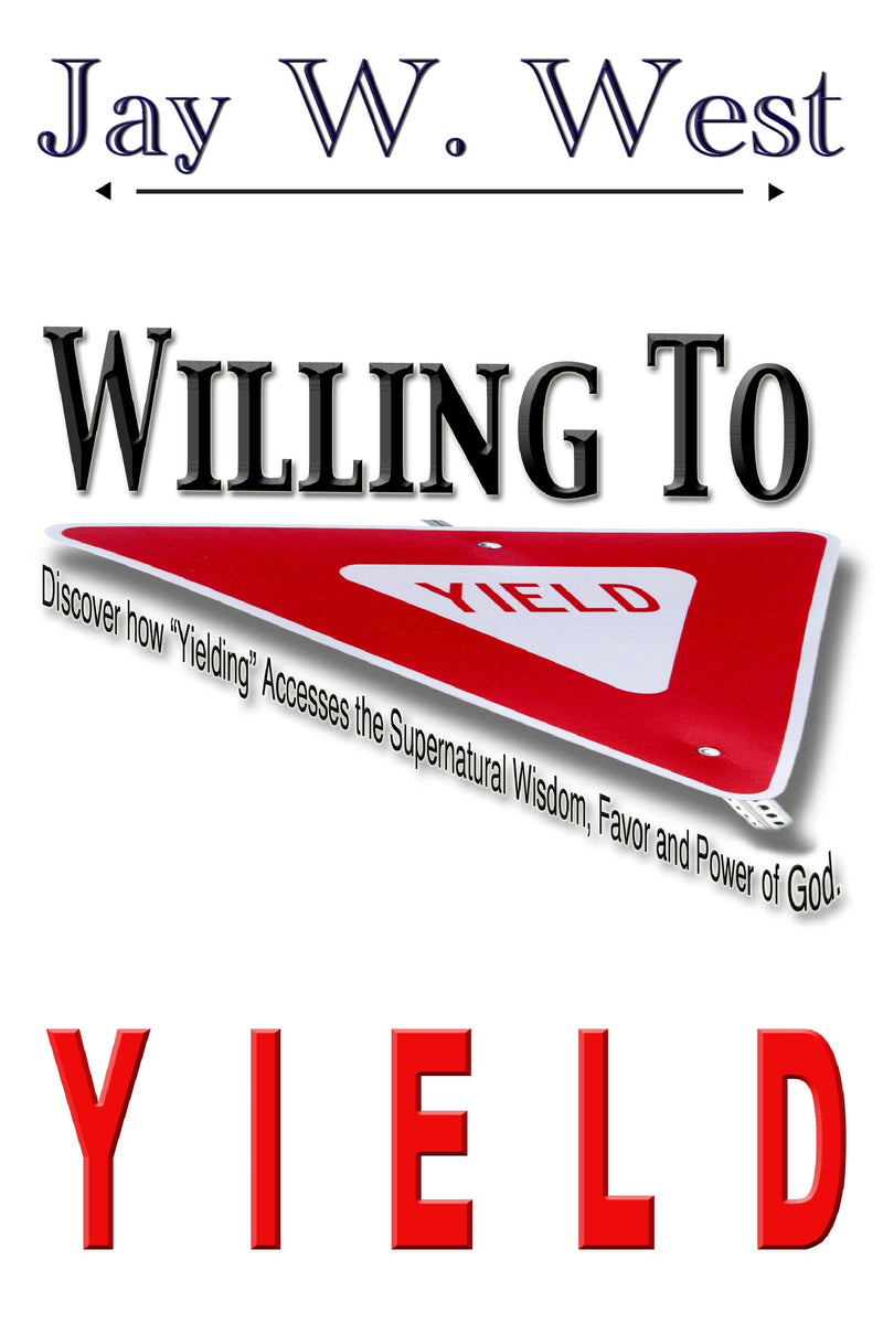 Willing to Yield