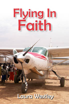 Flying In Faith-Letters Home
