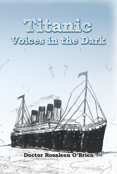 Titanic - Voices in the Dark