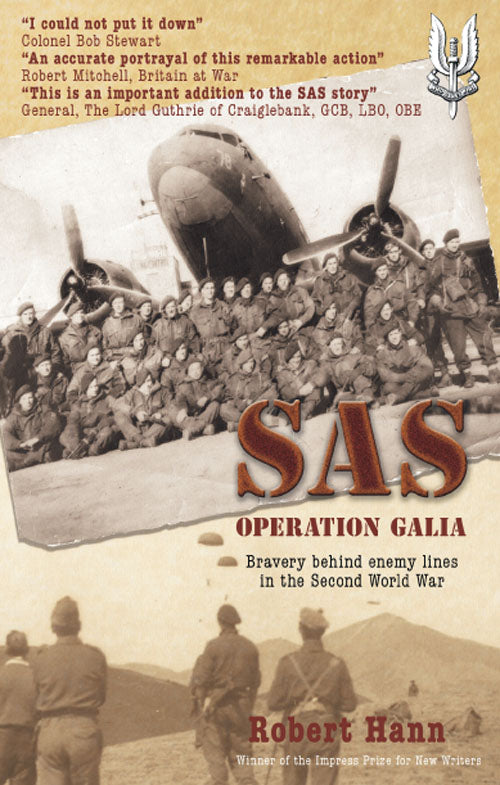 SAS Operation Galia: Bravery behind enemy lines in the Second World War
