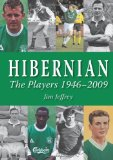 Hibernian Players and Managers 1949 ? 2009