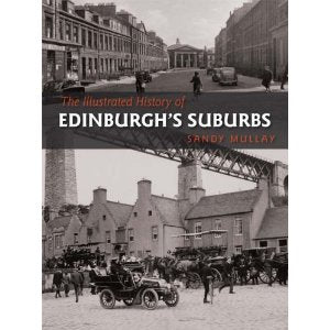 The Illustrated History of Edinburgh's Suburbs