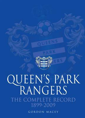 Queen's Park Rangers: The Complete Record