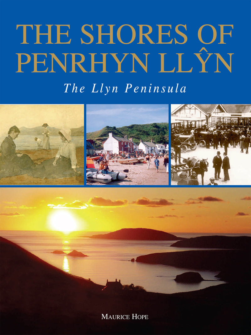 The Shores of Penrhyn Llyn - The Llyn Peninsula