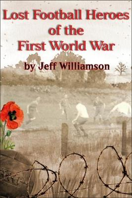 Lost Football Heroes of the First World War