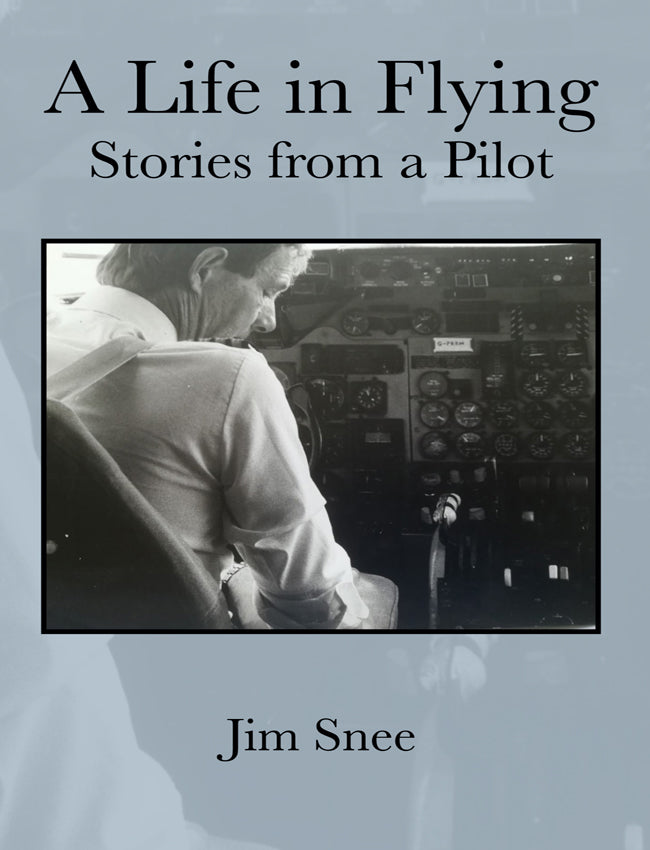 A Life in Flying. Stories From a Pilot