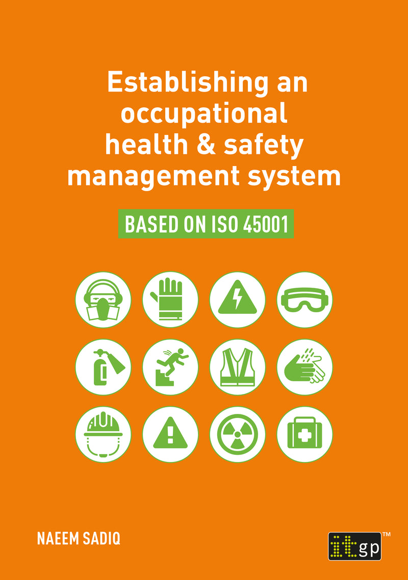 Establishing an occupational health & safety management system based on ISO 45001