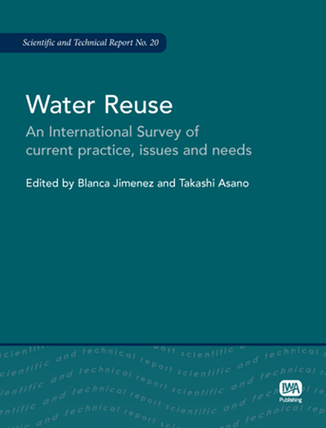 Water Reuse: An International Survey of Current Practice, Issues and Needs