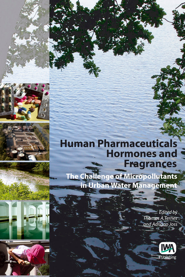 Human Pharmaceuticals, Hormones and Fragrances
