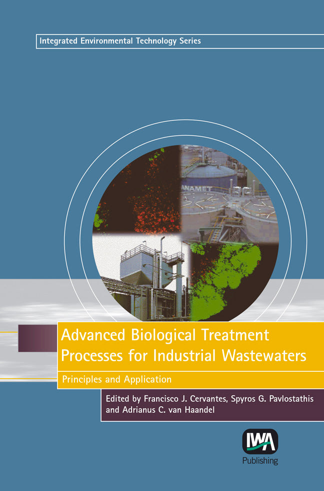 Advanced Biological Treatment Processes for Industrial Wastewaters: Principles and Applications